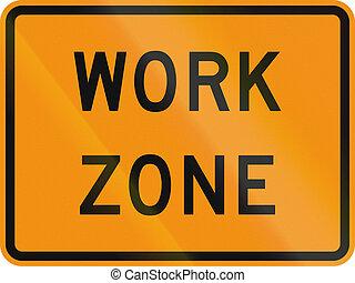 Work Zone - US traffic warning sign: Work zone.