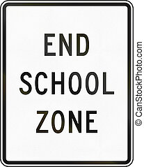 End School Zone - United states school warning sign: End...