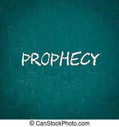 PROPHECY written on chalkboard