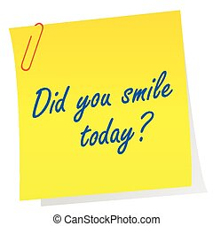 """Sheet of paper with motivational words concept with question """"Did you smile today?"""""""