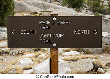 Pacific Crest Trail Sign - Pacific Crest Trail and John Muir...