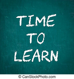TIME TO LEARN written on chalkboard