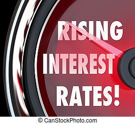 Rising Interest Rates Words Speedometer Gauge Increase Loan...