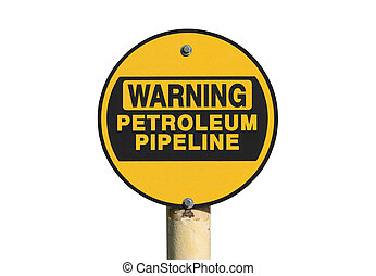 Warning Petroleum Pipeline Sign Isolated