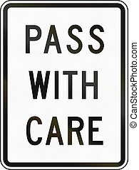 Pass With Care - United States traffic sign: Pass with care