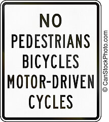 No Pedestrians Bicycles Motor-Driven Cycles - United States...