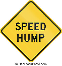 Speed Hump - US road warning sign: Speed hump