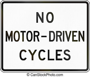 No Motor-Driven Cycles - United States traffic sign: No...