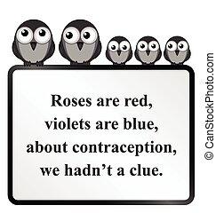 Contraception Poem - Monochrome comical practice safe sex...
