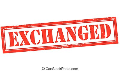Exchanged - Stamp with word exchanged inside, vector...