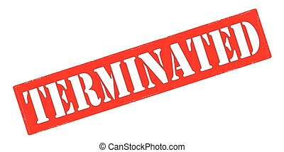 Terminated - Stamp with word terminated inside, vector...