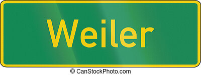 Locality Name - German traffic sign: Locality name A Weiler...