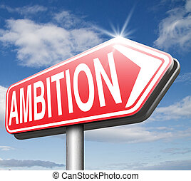ambition think big set and achieve goals change future and...