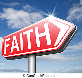 faith and trust - Faith and trust in God Jesus and believe...