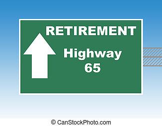 Retirement Highway 65 - Retirement highway 65 directional...