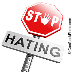 no hate stop hating start love tolerance and forgiveness...