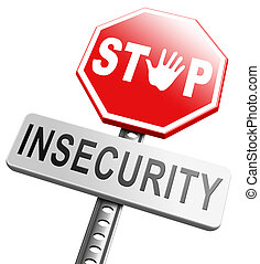 stop insecurity find truth increase safety no shame or...