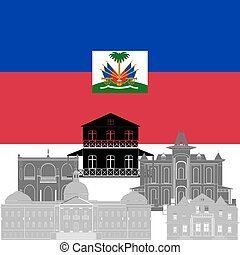 Haiti - State flag and architecture of the country...
