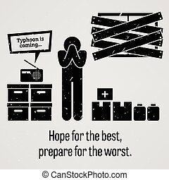 Hope for the Best Prepare for the W - A motivational and...