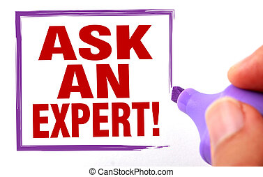 Ask an expert text is signed by marker on white paper.
