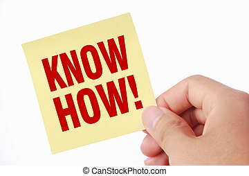 Know how - Hand with Know how sticky note is isolated on...
