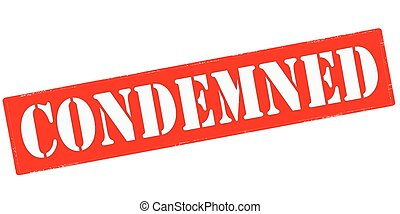 Condemned - Stamp with word condemned inside, vector...