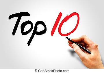 Top Ten - Hand writing Top Ten, business concept