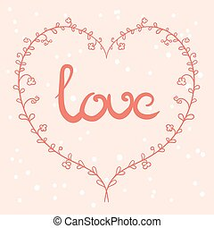 love sign - Love card with floral heart in pink colors,...