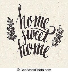 Sweet home lettering - Sweet home hand lettering. Vector EPS...