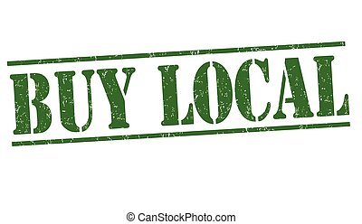 Buy local stamp - Buy local grunge rubber stamp on white...