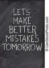 let\'s make better mistakes tomorrow on blackboard
