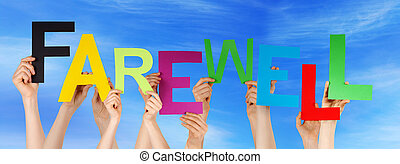 Many People Hands Holding Colorful Word Farewell Blue Sky -...