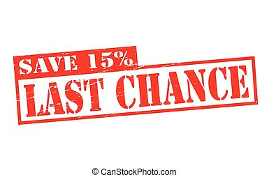 Last chance - Rubber stamps with text last chance inside,...