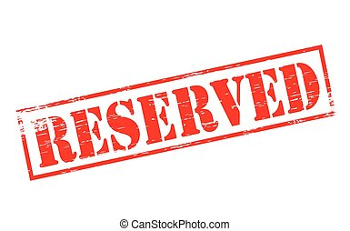Reserved - Rubber stamps with word reserved inside, vector...
