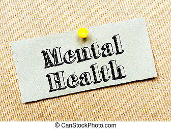 Mental Health Message - Recycled paper note pinned on cork...