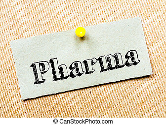 Pharma Message - Recycled paper note pinned on cork board....