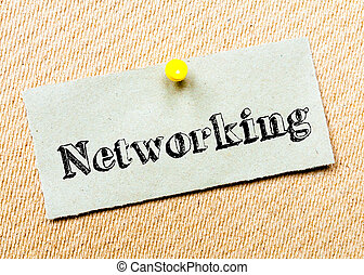 Networking Message - Recycled paper note pinned on cork...