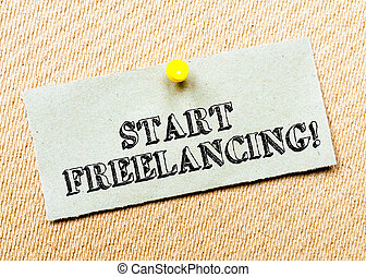 Start Freelancing Message - Recycled paper note pinned on...