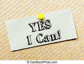 Yes I Can Message - Recycled paper note pinned on cork board...