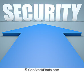 Security - 3d render concept of blue arrow pointing to text.
