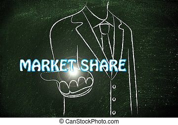 business man handing out the word Market Share