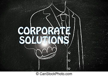 business man handing out the word Corporate Solutions
