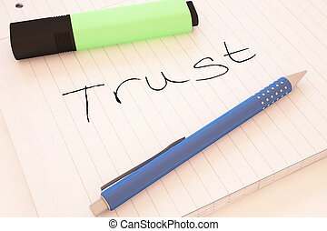 Trust - handwritten text in a notebook on a desk - 3d render...