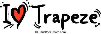 Trapeze love - Creative design of Trapeze love