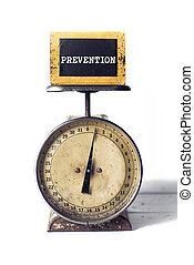 Prevention on an antique scale - An ounce of prevention on a...