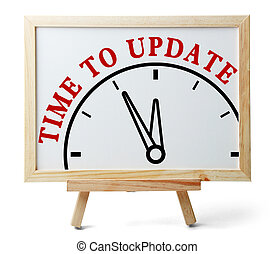 Time to update concept is on white board isolated on white...