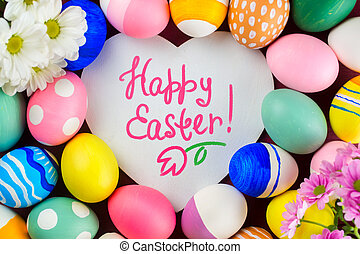 Colorful  Easter Eggs  and text - Happy Easter.