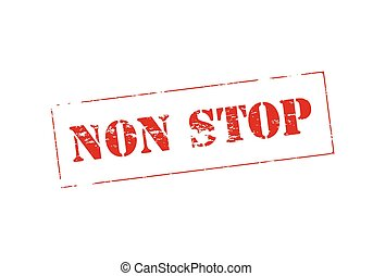 Non stop - Stamp with text non stop inside, vector...
