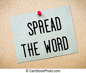 Spread the Word Message - Recycled paper note pinned on cork...
