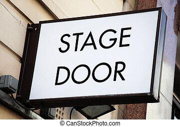 Stage Door Sign - Stage door, sign at a theatrical concert...
